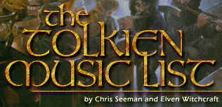 The Tolkien Music List by Chris Seeman and Elven Witchcraft